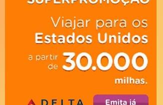 Passagem para os Estados Unidos por 30 mil pontos no Smiles pela Delta