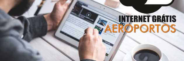 Senhas de Wifi dos Aeroportos e Lounges ao Redor do Mundo
